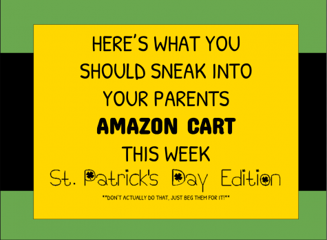 Here's what you should sneak into your parents' Amazon cart this week- St. Patrick's Day edition