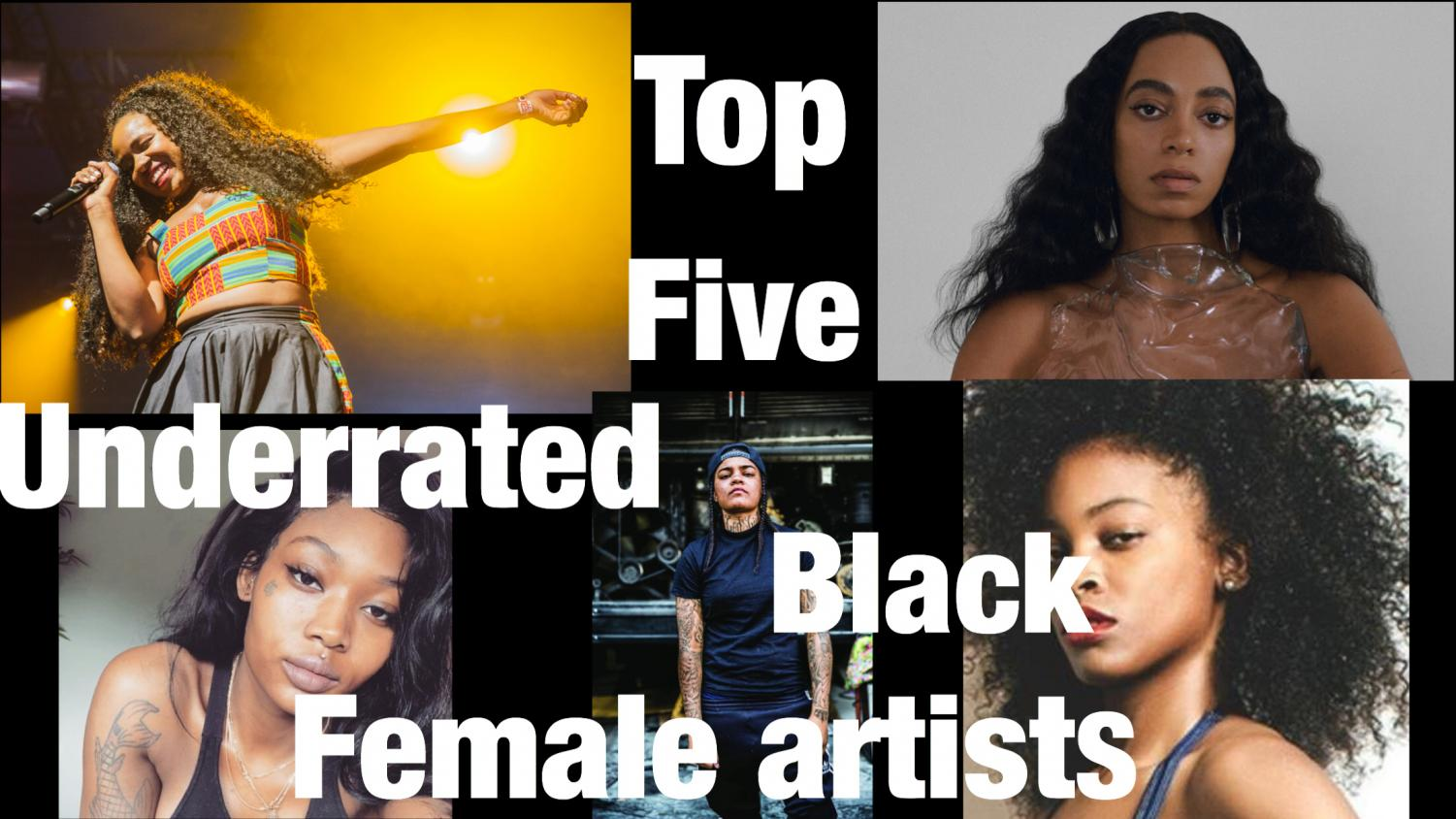 Junior Amelia Burton describes her top five underrated Black female artists and explains why you should be listening to them.