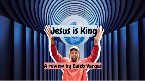 Caleb Vargas Presents His Review of 'Jesus is King' by Kanye West