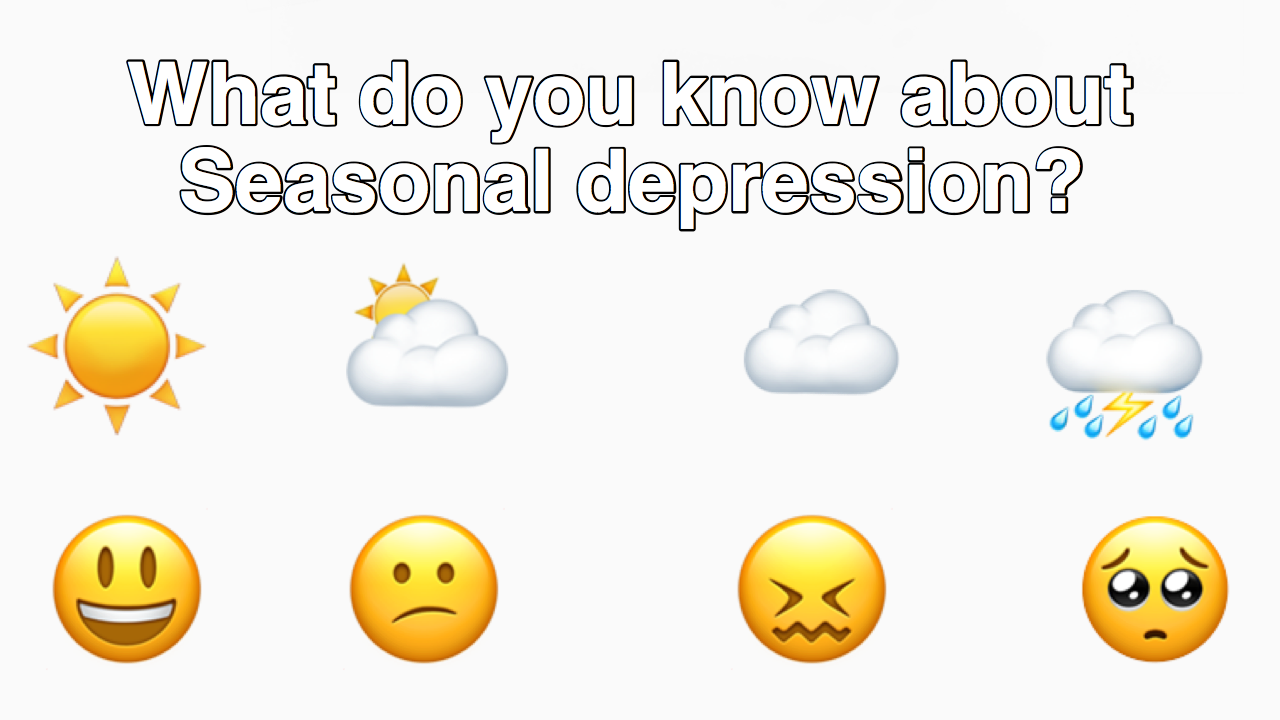 Some people suffer from seasonal affective disorder, often referred to as seasonal depression or winter depression.
