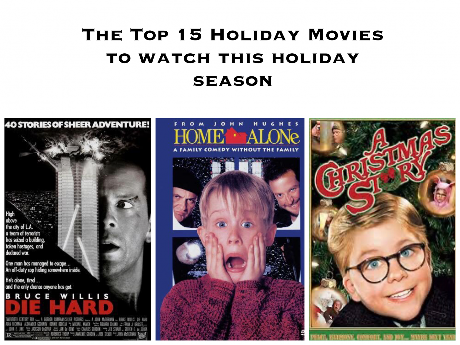 The holiday season is approaching fast. Binge watch these movies before the holiday spirit disappears.