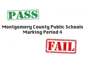 Las Escuelas Públicas del Condado de Montgomery implementarán un sistema de calificación de aprobado / reprobado para el cuarto trimestre.
