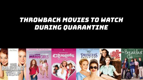 The best movies to watch are throwback movies from childhood, especially the coming-of-age movies.