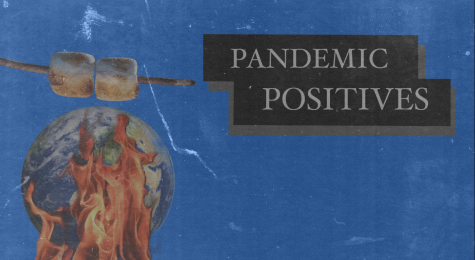 pandemic positives graphic by caleb vargas