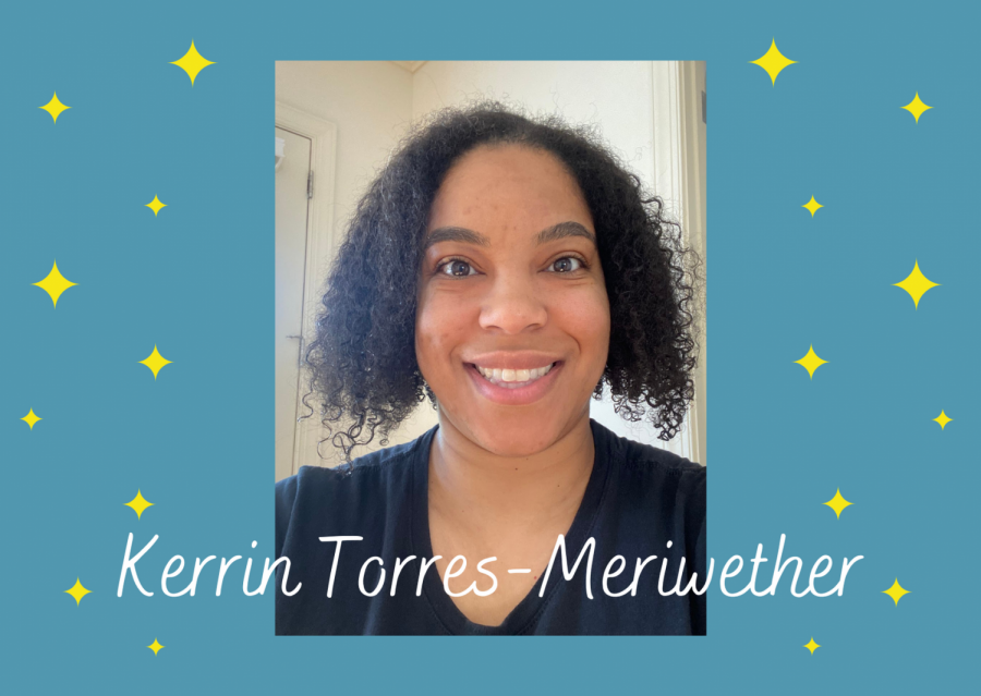 Kerrin Torres-Meriwether becomes the acting assistant principal while Duncan Jackson is on leave.