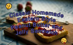 One of a kind recipe for the classic peanut butter and jelly sandwich.